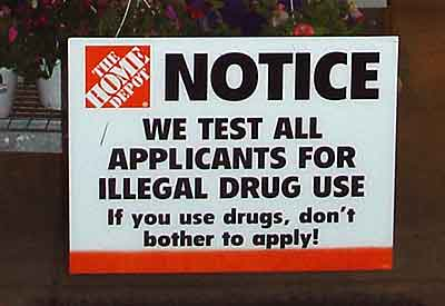 Home Depot sign: if you use drugs, don't bother to apply