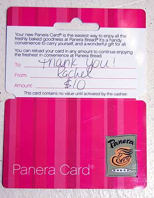$10 Panera gift card, To: 'Thank You!' From: Rachel