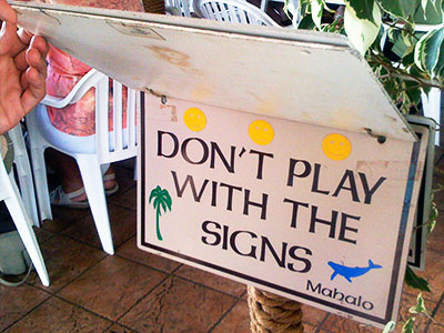 Don\'t play with the signs.