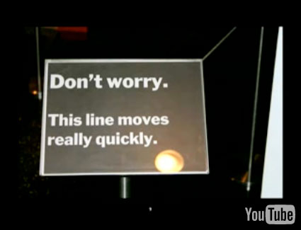 Don\'t worry. This line moves really quickly.